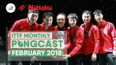 Nittaku ITTF Monthly Pongcast - February 2018