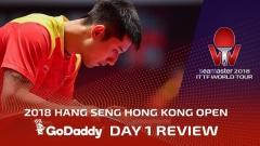 2018 ITTF Hang Seng Hong Kong Open | Day 1 Review presented by GoDaddy