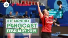 Nittaku ITTF Monthly Pongcast | February 2019