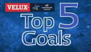 Top 5 Goals: Quarter Finals 1st Leg
