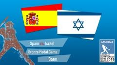 Euro 2019 - Bronze Medal Game - Spain vs. Israel