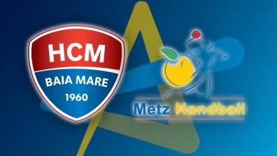Full Match: HCM Baia Mare - Metz Handball