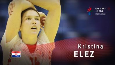 Key Players: Kristina Elez | EHF Euro '14