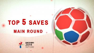 Top 5 Saves Main Round
