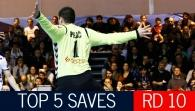 Top 5 Saves: Round 10