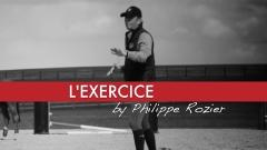 MasterClass Philippe Rozier — L'Exercice